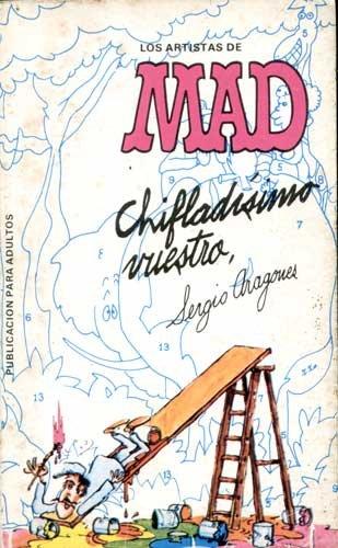 Los Artistas de MAD: CHIFLADÍSIMO VUESTRO #2 • Spain • 2nd Edition - Locuras