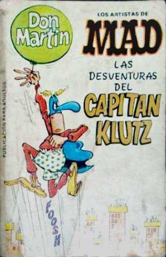 Los Artistas de MAD: LAS DESVENTURAS DEL CAPITAN KLUTZ #4 • Spain • 2nd Edition - Locuras