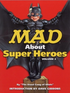 Go to Mad about Superheroes #2