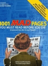 Image of 1001 MAD Pages You Must Read Before You Die (Crammed into 864 Actual Pages)