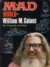 Image of The Mad World of William M. Gaines (Hardcover)