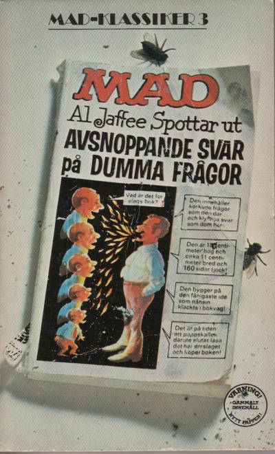 MAD Klassiker #3: Al Jaffee spottar ut avsnoppande svar på dumma frågor • Sweden
