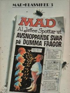 Go to MAD Klassiker #3: Al Jaffee spottar ut avsnoppande svar på dumma frågor • Sweden