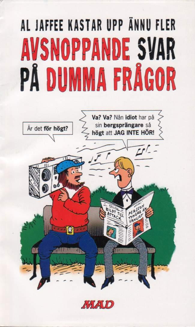 Avsnoppande Svar På Dumma Frågor #93 • Sweden