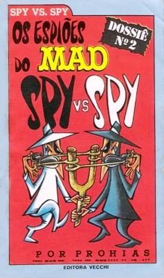 Os espios do MAD Spy vs. Spy Dossie No2 • Brasil • 1st Edition - Veechi