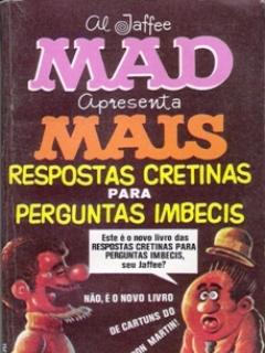 Go to Mais Respostas Cretinas Para Perguntas Imbecis #15 • Brasil • 1st Edition - Veechi