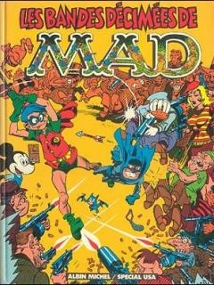 Go to Les Bandes Décimées de MAD • France • 2nd Edition - Grafika
