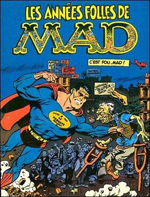 Les Années Folles de MAD • France • 2nd Edition - Grafika