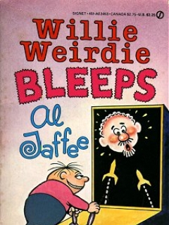 Go to Willie Weirdie Bleeps Al Jaffe • Great Britain