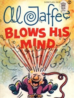 Go to Al Jaffee blows his mind • Great Britain