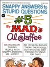Image of Snappy Answers to Stupid Questions #5