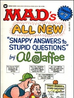 Go to MAD's All New Snappy Answers to Stupid Questions • Great Britain