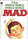 Image of It's a World, World, World, World MAD