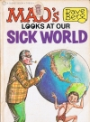 Image of MAD's Dave Berg looks at our Sick World