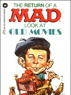 Go to The return of a MAD look at old movies • Great Britain
