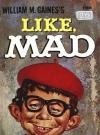 Image of Like, MAD