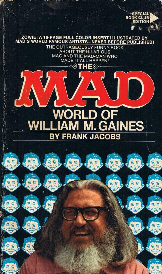 an introduction to the mad magazine founded by william m gaines Golden trashery mad edit your and fun for all from mad magazine with an introduction by sid a golden trashery of mad feldstein, albert & william m gaines.