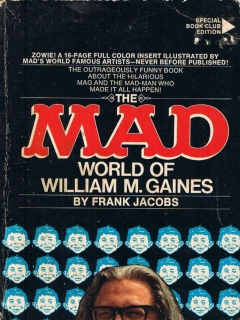 Go to The MAD world of William M. Gaines