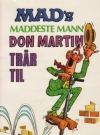 Image of Mad's maddeste mann Don Martin trår til #20