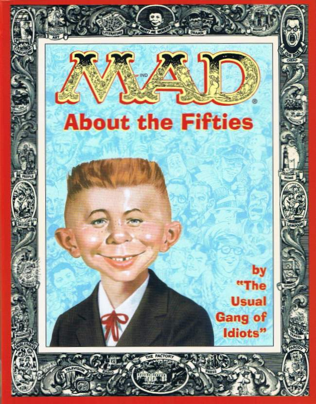 MAD about the Fifties • USA • 1st Edition - New York