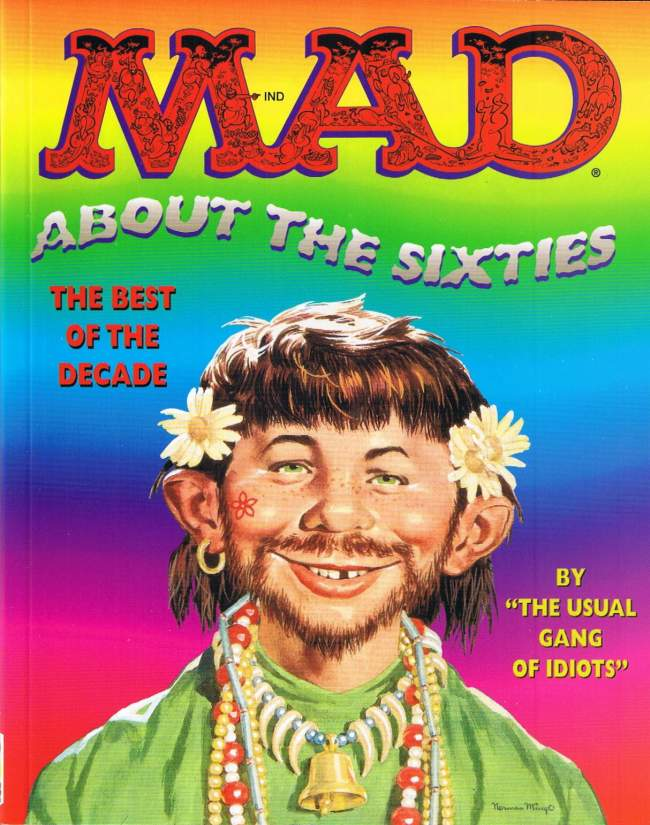 MAD about the Sixties • USA • 1st Edition - New York