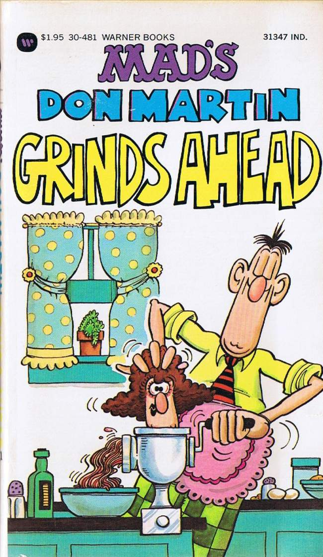 MAD's Don Martin Grinds Ahead • USA • 1st Edition - New York