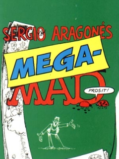 Go to 	Sergio Aragones mega-Mad #30 • Norway • 2nd Edition - Semic