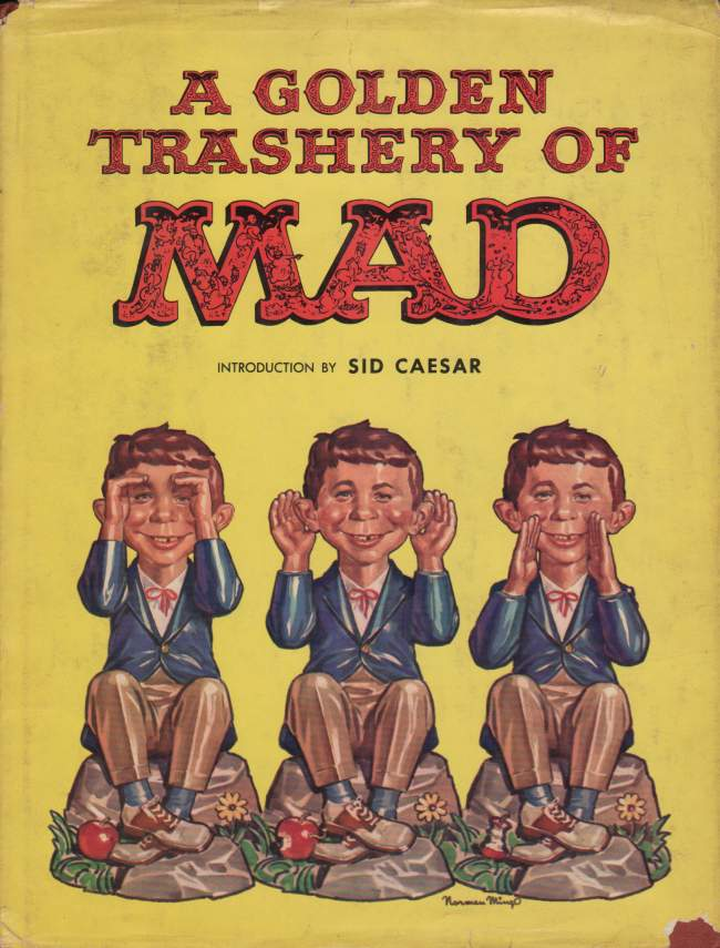 A Golden Trashery of MAD • USA • 1st Edition - New York