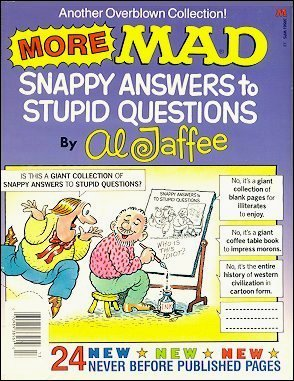 More MAD Snappy Answers to Stupid Questions • USA • 1st Edition - New York