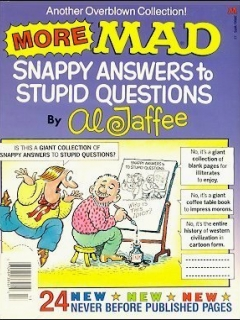 Go to More MAD Snappy Answers to Stupid Questions • USA • 1st Edition - New York