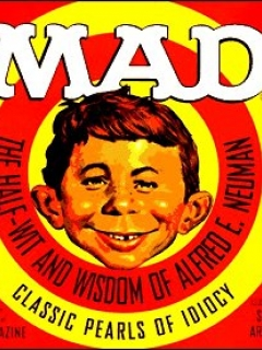 Go to Mad: The Half-Wit and Wisdom of Alfred E. Neuman • USA • 1st Edition - New York