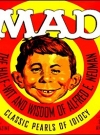 Image of Mad: The Half-Wit and Wisdom of Alfred E. Neuman