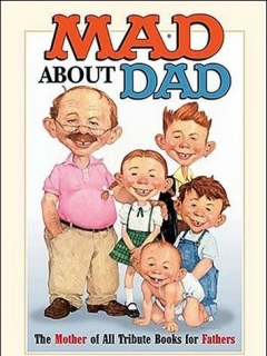 MAD About Dad  • USA • 1st Edition - New York