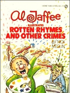 Go to Al Jaffee illustrates Rotten Rhymes and other Crimes
