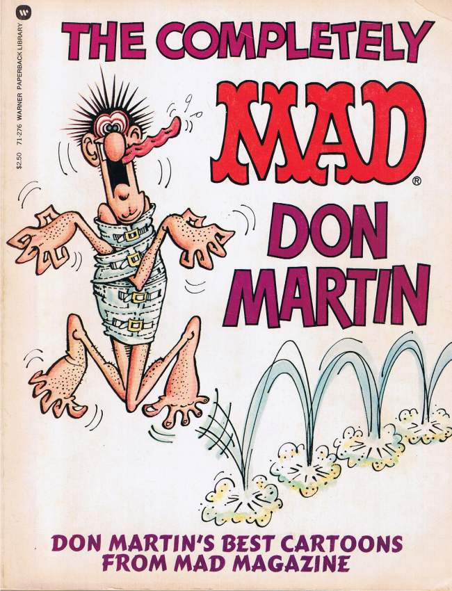The completely MAD Don Martin • USA • 1st Edition - New York