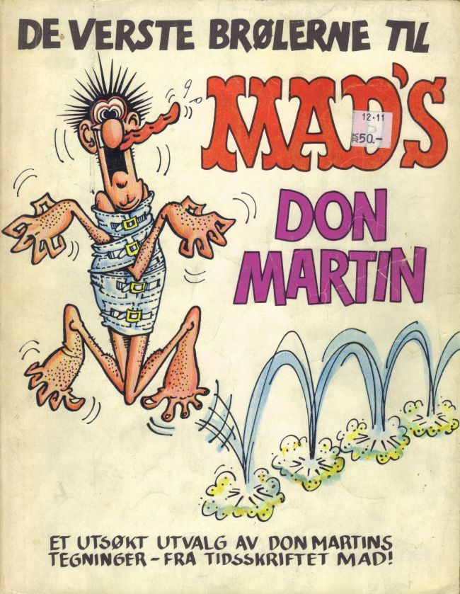 De Verste Brølerne til MAD's Don Martin • Norway • 1st Edition - Williams