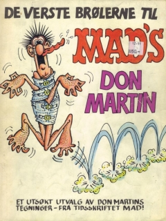Go to De Verste Brølerne til MAD's Don Martin • Norway • 1st Edition - Williams
