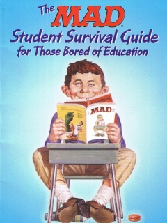 Go to The MAD Student Survival Guide for those Bored of Education • USA • 1st Edition - New York