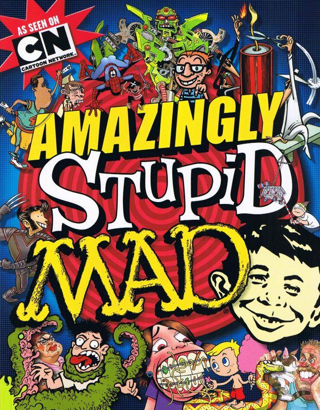 Amazingly Stupid MAD • USA • 1st Edition - New York