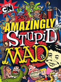 Amazingly Stupid MAD • USA • 1st Edition - New York