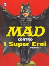 Thumbnail of MAD contro i Super Eroi #2