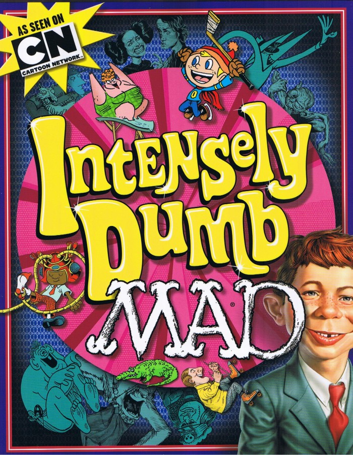 Intensely Dumb MAD • USA • 1st Edition - New York