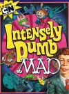 Thumbnail of Intensely Dumb MAD