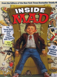 Go to Inside MAD: The Usual Gang of Idiots Pick Their Favorite MAD Spoofs • USA • 1st Edition - New York