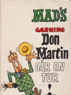 Go to Mad's gærning Don Martin går en tur! • Norway • 1st Edition - Williams