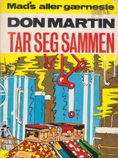 Go to Don Martin Tar Seg Sammen #7 • Norway • 1st Edition - Williams