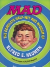 Image of MAD: The Complete Half-Wit and Wisdom of Alfred E. Neuman