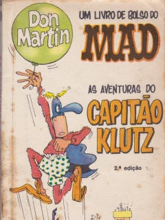 Go to Don Martin - As Aventuras do Capitão Klutz #1 • Brasil • 1st Edition - Veechi