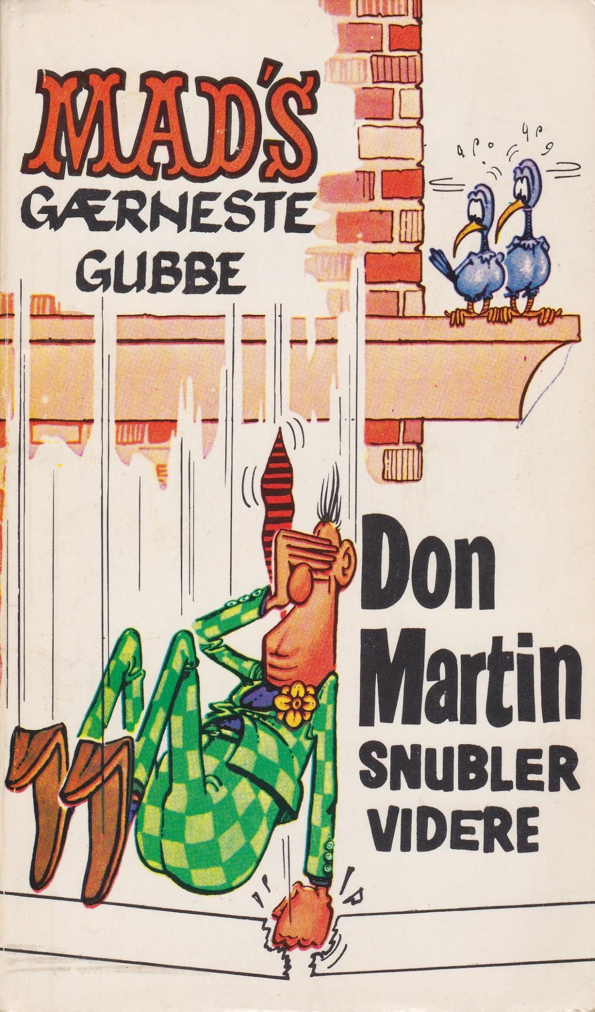 Mad's gærneste gubbe Don Martin snubler videre #2 • Norway • 1st Edition - Williams