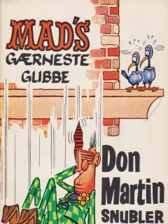 Go to Mad's gærneste gubbe Don Martin snubler videre #2